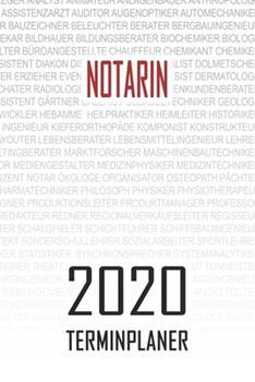 Paperback Notarin - 2020 Terminplaner : Kalender und Organisator F�r Notarin. Terminkalender, Taschenkalender, Wochenplaner, Jahresplaner, Kalender 2019 - 2020 Zum Planen und Organisieren [German] Book