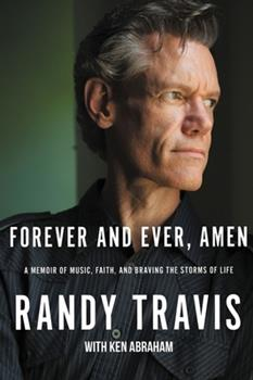 Paperback Forever and Ever, Amen: A Memoir of Music, Faith, and Braving the Storms of Life Book