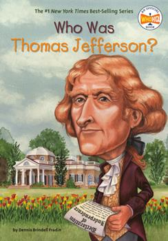 Who Was Thomas Jefferson? - Book  of the Who Was/Is...?