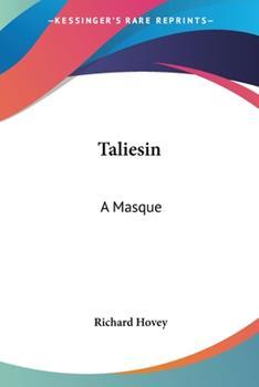 Paperback Taliesin: A Masque Book