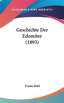 Hardcover Geschichte der Edomiter Book