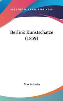 Hardcover Berlin's Kunstschatze Book