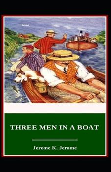 Paperback Three Men in a Boat Illustrated Book