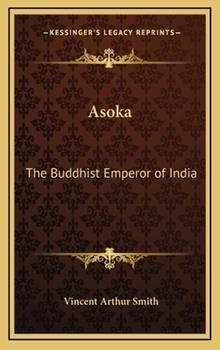 Hardcover Asok : The Buddhist Emperor of India Book