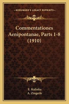 Paperback Commentationes Aenipontanae, Parts 1-8 Book