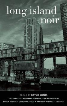 Long Island Noir - Book  of the Akashic noir