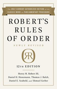 Paperback Robert's Rules of Order Newly Revised, 12th Edition Book