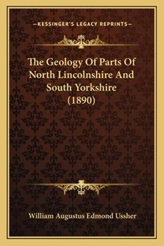Paperback The Geology of Parts of North Lincolnshire and South Yorkshire Book