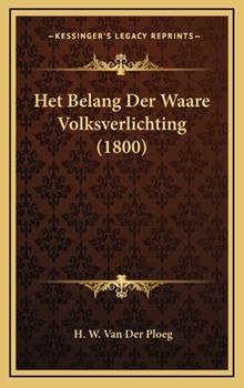 Hardcover Het Belang der Waare Volksverlichting Book