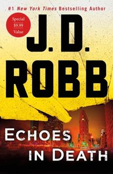 Paperback Echoes in Death: An Eve Dallas Novel Book