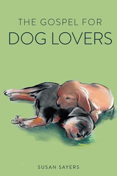 Paperback The Gospel for Dog Lovers Book