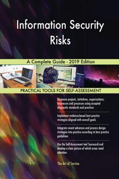 Paperback Information Security Risks a Complete Guide - 2019 Edition Book
