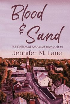 Paperback Blood and Sand: The Collected Stories of Ramsbolt Book