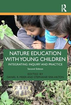 Paperback Nature Education with Young Children: Integrating Inquiry and Practice Book