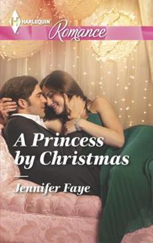 A Princess by Christmas - Book #1 of the Twin Princes of Mirraccino