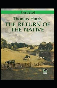 Paperback The Return of the Native Illustrated Book
