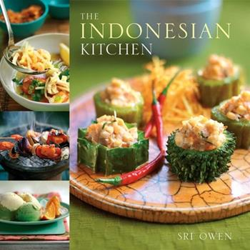 The Indonesian Kitchen: Recipes and Stories (Cookbooks) 1566567394 Book Cover