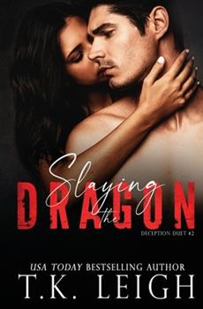 Slaying the Dragon - Book #2 of the Deception Duet