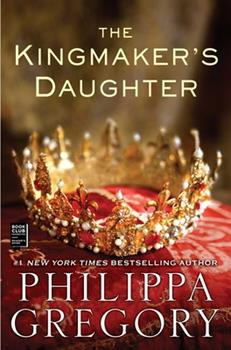 The Kingmaker's Daughter 145162607X Book Cover