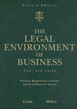 The Legal Environment of Business: Text and Cases -- Ethical, Regulatory, Global, and E-Commerce Issues 0324590008 Book Cover
