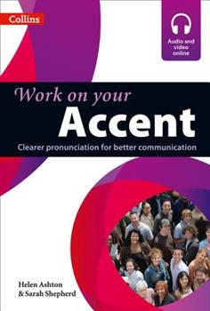 Work on Your Accent - Book  of the Work on Your...