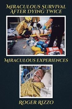 Paperback Miraculous Survival after Dying Twice Book