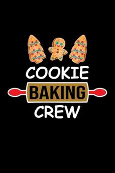 Paperback Cookie Baking Crew : Funny Baking Blank Recipe Journal Gifts Idea. Best Baking Blank Recipe Journal Book to Write in Favorite Recipes and Meals. Funny Blank Recipe Book Journal for Bakers Who Love to Bake. This Baking Recipe Journal Is the Perfect Gift Book