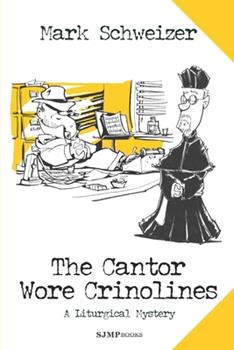 The Cantor Wore Crinolines 0984484671 Book Cover