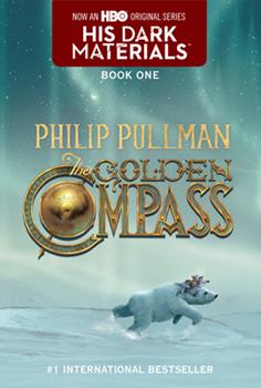The Golden Compass - Book #1 of the His Dark Materials