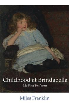 Childhood at Brindabella 0207158436 Book Cover