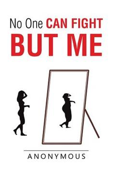 Hardcover No One Can Fight but Me Book