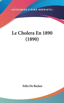 Hardcover Le Cholera En 1890 (1890) Book