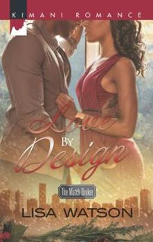 Love by Design - Book #3 of the Match Broker