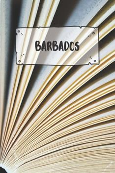Paperback Barbados : Ruled Travel Diary Notebook or Journey Journal - Lined Trip Pocketbook for Men and Women with Lines Book