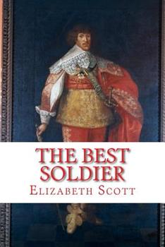 The Best Soldier: Sir John Hepburn, Marshal of France 1511798912 Book Cover