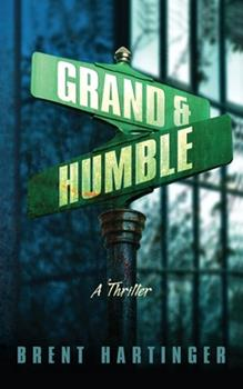 Grand & Humble 0060567287 Book Cover