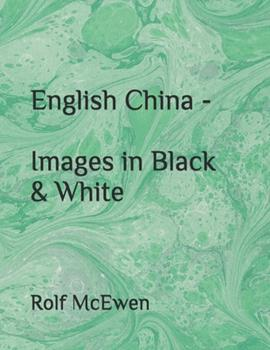Paperback English China - Images in Black & White Book