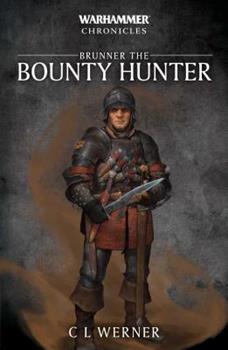 Brunner the Bountyhunter - Book  of the Warhammer Fantasy