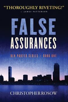 Paperback False Assurances : Ben Porter Series - Book One Book