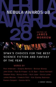 Nebula Awards 28: SFWA's Choices for the Best Science Fiction and Fantasy of the Year - Book #28 of the Nebula Awards ##20