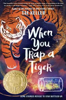Hardcover When You Trap a Tiger: (Winner of the 2021 Newbery Medal) Book
