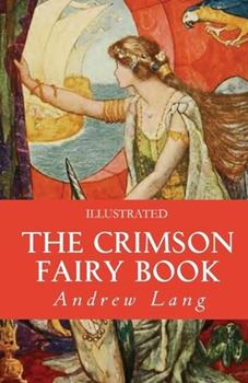 Paperback The Crimson Fairy Book Illustrated Book