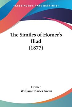 Paperback The Similes of Homer's Iliad Book