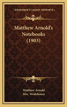 Hardcover Matthew Arnold's Notebooks (1903) Book