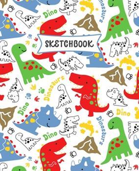 Paperback Sketchbook : Dinosaurs Doodle Sketch Book for Kids - Practice Drawing and Doodling - Fun Sketching Book for Toddlers & Tweens Book