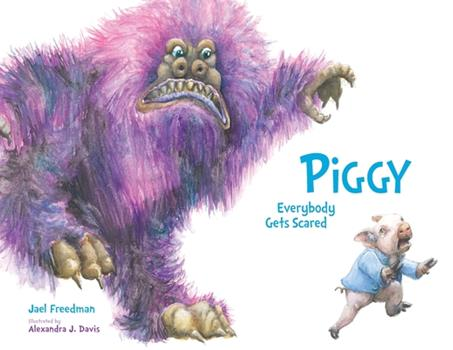 Paperback PIGGY Everybody Gets Scared Book