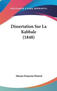 Hardcover Dissertation Sur la Kabbale Book