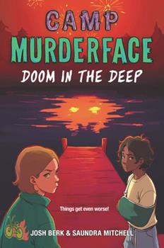Camp Murderface #2: Doom in the Deep 0062871668 Book Cover