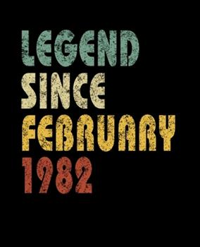 Paperback Legend since February 1982 : Retro Birthday Gift Notebook with Lined Wide Ruled Paper. Funny Quote Sayings 7. 5 X 9. 25 Notepad Journal for Taking Notes for People Born in February 1982 Book