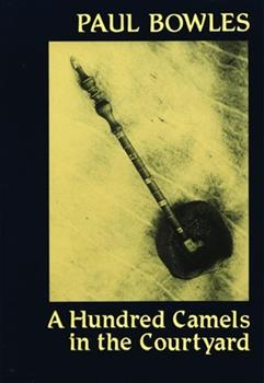 A Hundred Camels in the Courtyard 0872860027 Book Cover
